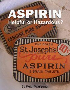 Asprin-Helpful or Hazardous